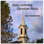 Easy Listening Christian Music by Don Anderson