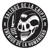 Enemigo de la Humanidad by Salidos de la Cripta