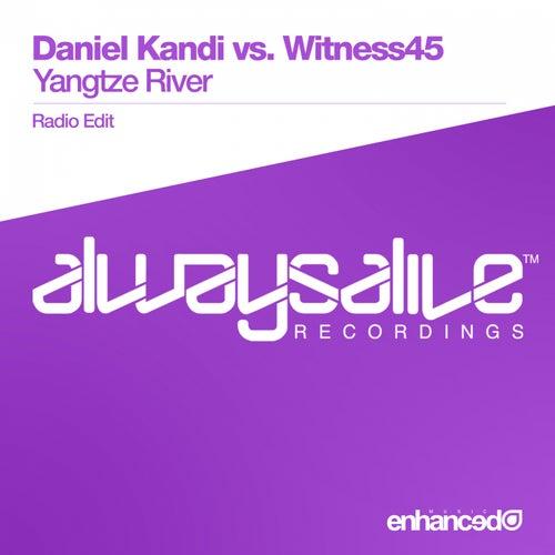 Yangtze River (Daniel Kandi vs. Witness45) by Daniel Kandi