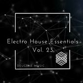 Deugene Music Electro House Essentials, Vol. 23 - EP by Various Artists