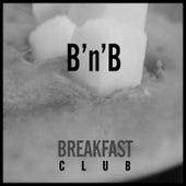 B'n'b by The Breakfast Club
