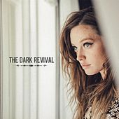 The Dark Revival by Lindsay Perry