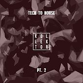 Tech to House, Pt. 2 by Various Artists
