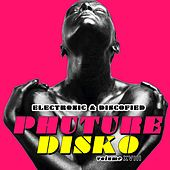 Phuture Disko, Vol. 18 - Electronic & Discofied by Various Artists