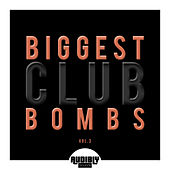 Biggest Club Bombs, Vol. 3 by Various Artists
