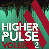 Higher Pulse, Vol. 2 by Various Artists