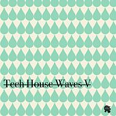Tech House Waves 5 by Various Artists