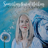 Something out of Nothing by Nicole Ockmond