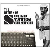 The Return of Sound System Scratch by Various Artists