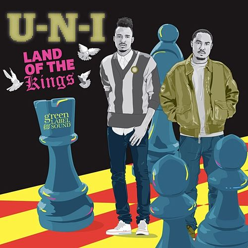Land of the Kings by U-N-I