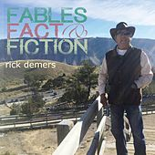 Fables Fact & Fiction by Rick Demers