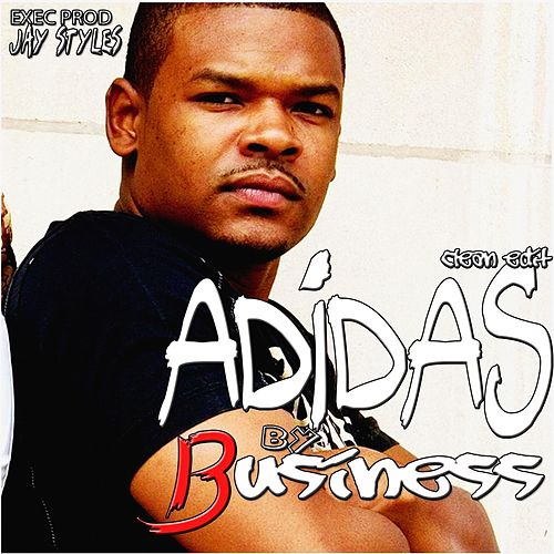 Adidas (Radio Edit) by The Business