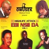 Ebi Nsii Da Vol 1 by Various Artists