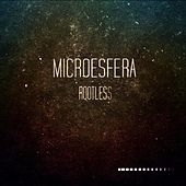 Rootless - Single by Microesfera