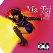 That Girl by Ms. Toi
