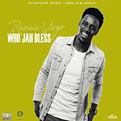 Who Jah Bless by Romain Virgo