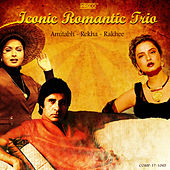Iconic Romantic Trio - Amitabh, Rekha & Rakhee by Various Artists