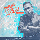 Vamos a Ponernos Locos (Mambo Version) by Mark B