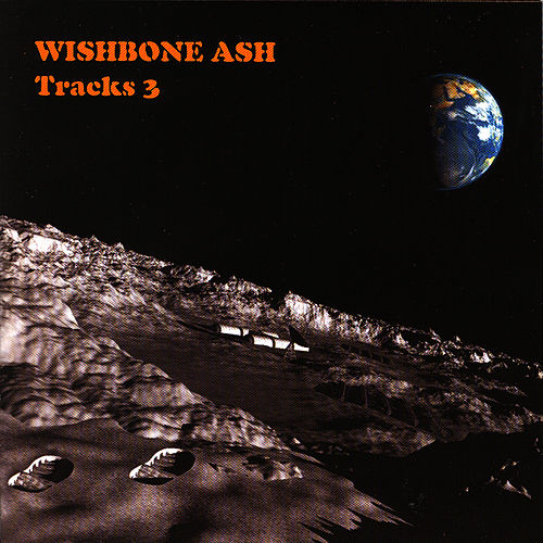Play & Download Tracks 3 by Wishbone Ash | Napster