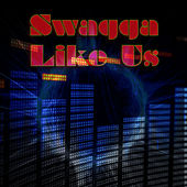 Swagga Like Us by Hip Hop Hitmakers
