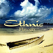 Play & Download Ethnic Flavours by Various Artists | Napster