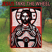 Play & Download Jesus, Take The Wheel by Country Music Heroes | Napster
