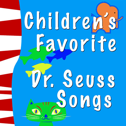 Play & Download Children's Favorite Dr. Seuss Songs by The Hit Nation | Napster