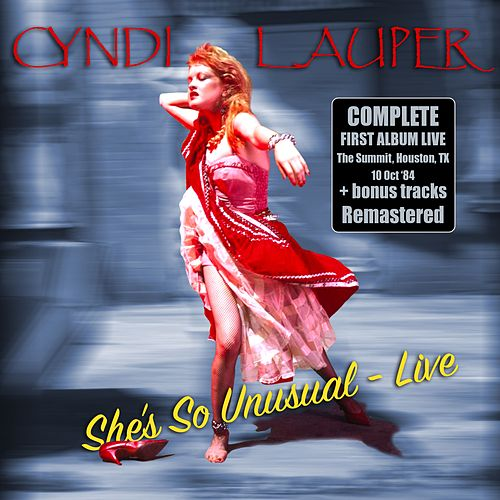 She's so Unusual - Live & Remastered + bonus tracks von Cyndi Lauper