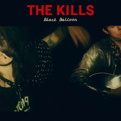 Black Balloon by The Kills