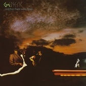 And Then There Were Three by Genesis