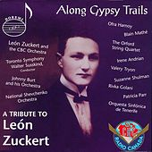 Along Gypsy Trails by Leon Zuckert