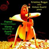 Franck: Sonata in A Major - Vierne: Sonata in B Minor - Kuerti: Magog by Kristine Bogyo