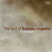 The Best of Francois Couperin by Fritz Neumeyer