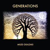 Play & Download Generations by Miles Okazaki | Napster