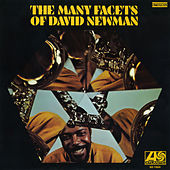Play & Download The Many Facets Of David Newman by David 'Fathead' Newman | Napster