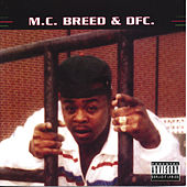 Play & Download M.C. Breed & DFC. by MC Breed | Napster