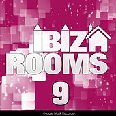 Ibiza Rooms, Vol. 9 by Various Artists