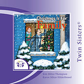 Christmas is for Family by Twin Sisters