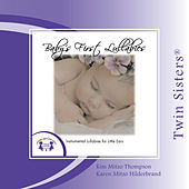 Play & Download Baby's First Lullabies by Twin Sisters | Napster