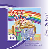 Bible Stories by Twin Sisters
