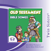 Play & Download Old Testament Bible Songs by Twin Sisters | Napster