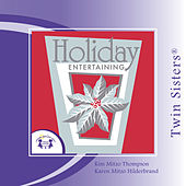 Play & Download Holiday Entertaining by Twin Sisters | Napster