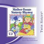 Play & Download Mother Goose Nursery Rhymes by Twin Sisters | Napster