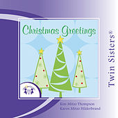 Play & Download Christmas Greetings by Twin Sisters | Napster