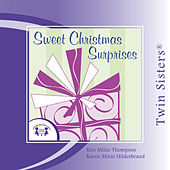 Play & Download Sweet Christmas Surprises by Twin Sisters | Napster