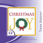 Play & Download Christmas Joy by Twin Sisters | Napster