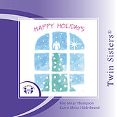 Play & Download Happy Holidays by Twin Sisters | Napster