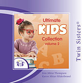 Play & Download Ultimate Kids Collection Vol. 2 by Twin Sisters | Napster