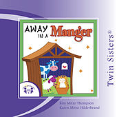 Play & Download Away in a Manger Vol. 2 by Twin Sisters | Napster