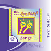 Kids Learn Spanish SONGS by Various Artists